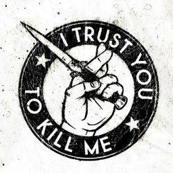 I Trust You To Kill Me linkedin profile